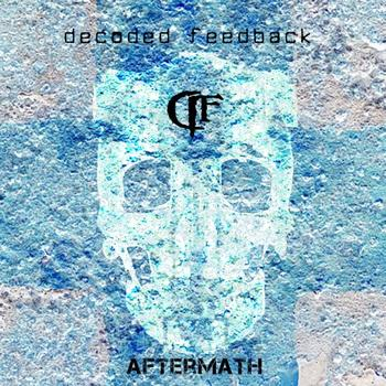 Decoded Feedback - Aftermath (Deluxe Edition)