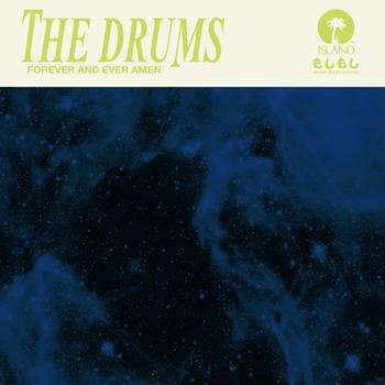 The Drums - Forever And Ever Amen
