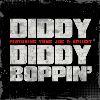 Diddy - Diddy Boppin'