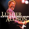 Luther Allison - Live In Chicago Vol. 1