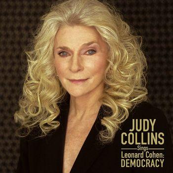 Judy Collins - Judy Collins Sings Leonard Cohen: Democracy