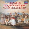 Alicia de Larrocha - Granados: Danzas Españolas