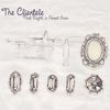 The Clientele - That Night, a Forest Grew