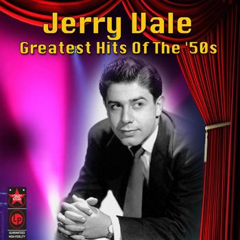 Jerry Vale - Greatest Hits Of The '50s