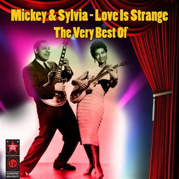 Mickey & Sylvia - Love Is Strange - The Best Of