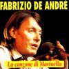 Fabrizio De Andre - La Canzone Di Marinella