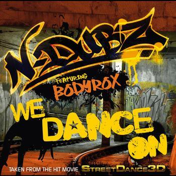N-Dubz / Bodyrox - We Dance On