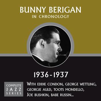 Bunny Berigan - Complete Jazz Series 1936 - 1937
