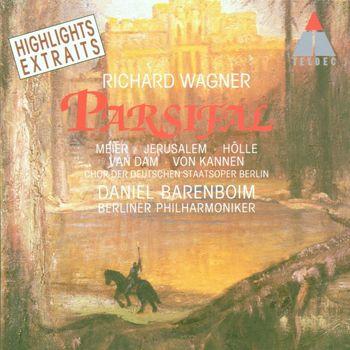 Daniel Barenboim - Wagner : Parsifal [Highlights]