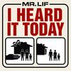 Mr. Lif - I Heard it Today (Single)