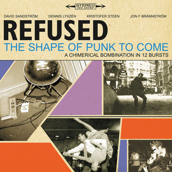 Refused - The Shape Of Punk To Come [Deluxe Version]
