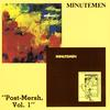 Minutemen - Post-Mersh, Vol. 1