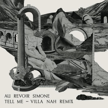 Au Revoir Simone - Tell Me Remix