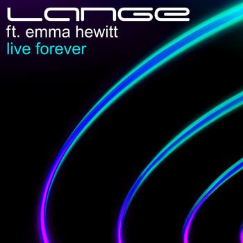 Lange - Live Forever (feat. Emma Hewitt)