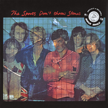 The Sports - Don't Throw Stones