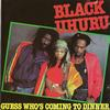 Black Uhuru - Guess Whos Coming to Dinner Original
