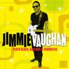 Jimmie Vaughan - Plays Blues, Ballads & Favorites