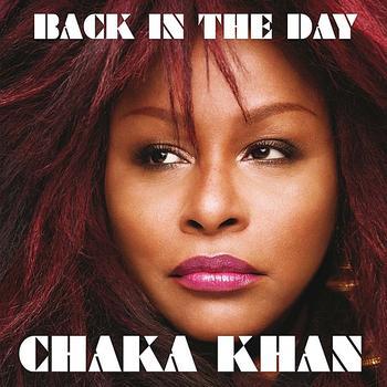 Chaka Khan - Back In The Day