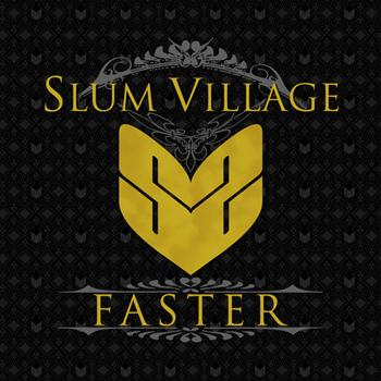Slum Village - Faster - Single