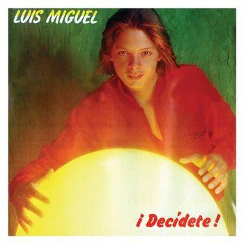 Luis Miguel - Decidete