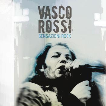 Vasco Rossi - Sensazioni Rock