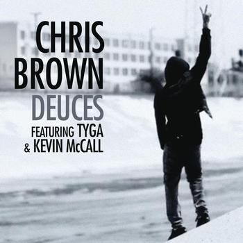 Chris Brown - Deuces featuring Tyga & Kevin McCall