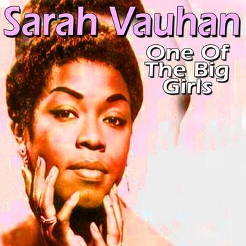 Sarah Vaughan - Sarah Vaughan (One of the Big Girls)