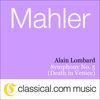 Alain Lombard - Gustav Mahler, Symphony No. 5 In C Sharp Minor (Death In Venice)