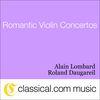Alain Lombard - Felix Mendelssohn, Violin Concerto In E Minor, Op. 64