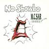 Mc Sar & The Real McCoy featuring Patsy - No Showbo