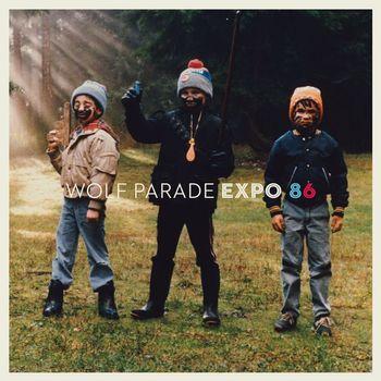 Wolf Parade - EXPO 86
