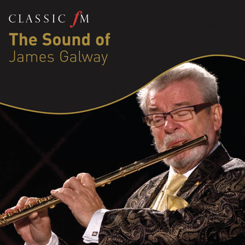 Sir James Galway - The Sound of James Galway