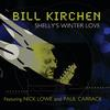 Bill Kirchen - Shelley's Winter Love