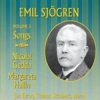 Nicolai Gedda - Emil Sjögren Vol. 3: Songs