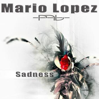 Mario Lopez - Sadness