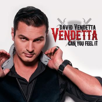 David Vendetta - Can You Feel It