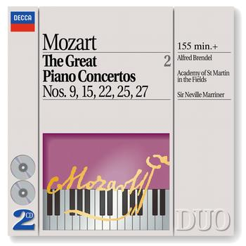 Sir Neville Marriner / Academy of St. Martin in the Fields / Alfred Brendel - Mozart: The Great Piano Concertos Nos. 9, 15, 22, 25 & 27