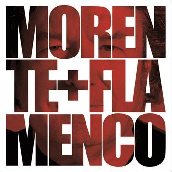 Enrique Morente - Morente + Flamenco