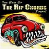 The Rip Chords - The Best Of The Rip Chords...Today!