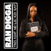 Rah Digga - This Ain't No Lil' Kid Rap