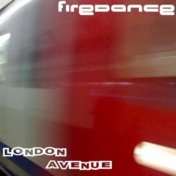 Firedance - London Avenue
