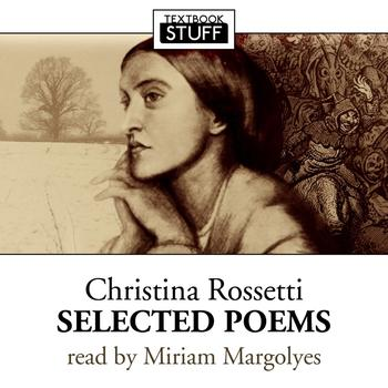 Miriam Margolyes - Christina Rossetti - Selected Poems