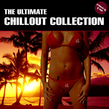 DJ Shah - The Ultimate Chillout Collection