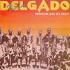 Junior Delgado - Freedom Has Its Price