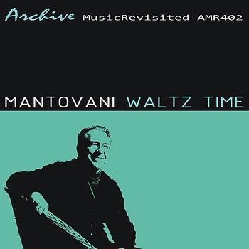 Mantovani - Waltz Time