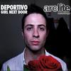 Deportivo - Girl Next Door