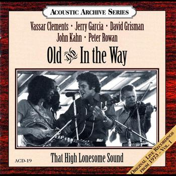 Old & In The Way - That High Lonesome Sound