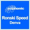Ronski Speed - Denva