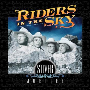 Riders In The Sky - Silver Jubilee