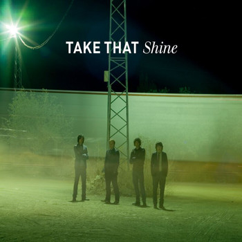 Take That - Shine-Radio 2 Live Version